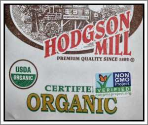 Hodgson Mill was one of the first companies to be non-GMO verified.